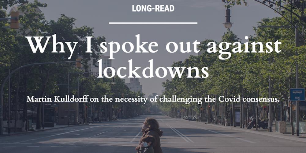 «Pourquoi je me suis élevé contre les confinements» par le Pr Kulldorff de la Faculté de médecine de Harvard