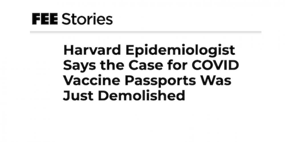 Un épidémiologiste de Harvard affirme que les arguments en faveur des passeports vaccinaux ont été démolis
